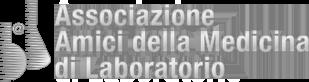 ASSOCIAZIONE AMICI DELLA MEDICINA DI LABORATORIO