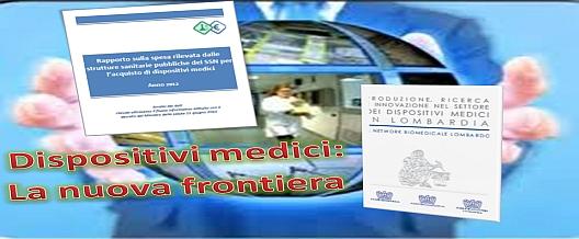 Dispositivi Medici: la nuova frontiera