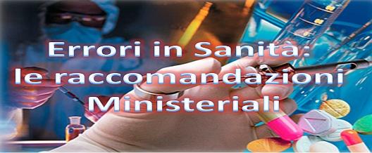 Errori In Sanità: le Raccomandazioni Ministeriali