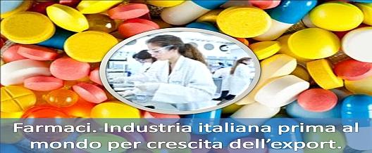 Farmaci. Industria italiana prima al mondo per crescita dell'export
