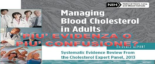 PIU' EVIDENZA O PIU' CONFUSIONE? Le nuove Linee Guida sul Colesterolo