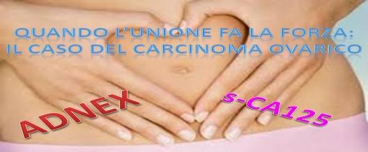 Quando l'unione fa la forza: il caso del carcinoma ovarico