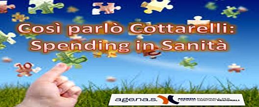 Così parlò Cottarelli. Spending in Sanità
