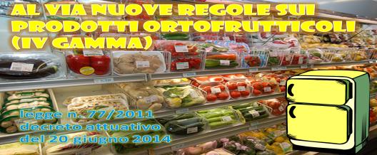 Al via nuove regole sui prodotti ortofrutticoli (IV gamma)