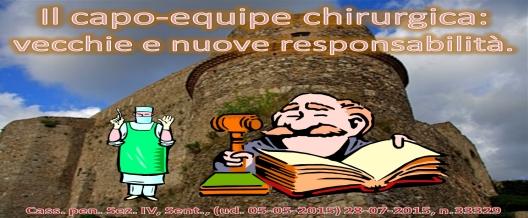 Il Capo-Equipe chirurgica: vecchie e nuove responsabilità