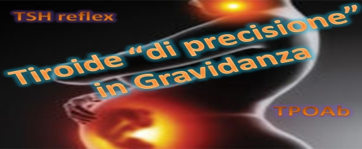 """Tiroide """"Di Precisione"""" In Gravidanza"""