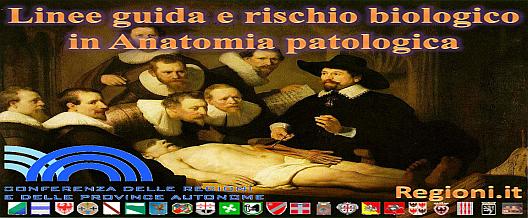 Linee guida e rischio biologico in Anatomia Patologica