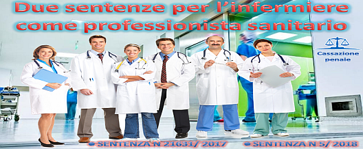 Due sentenze per l'infermiere come professionista sanitario