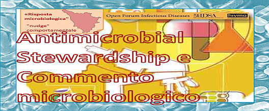 Antimicrobial Stewardship e Commento microbiologico