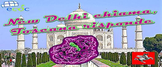 New Delhi chiama, Toscana risponde