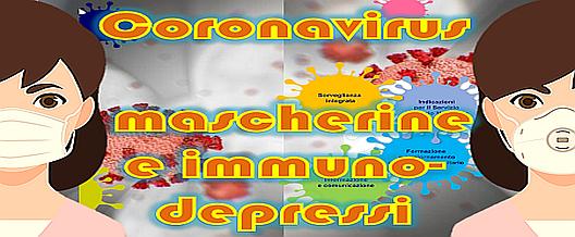 Coronavirus, Mascherine e Immunodepressi