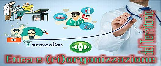 Etica e (ri)organizzazione del territorio