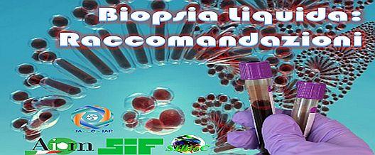 Biopsia liquida Raccomandazioni