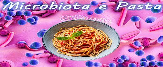 Microbiota e Pasta