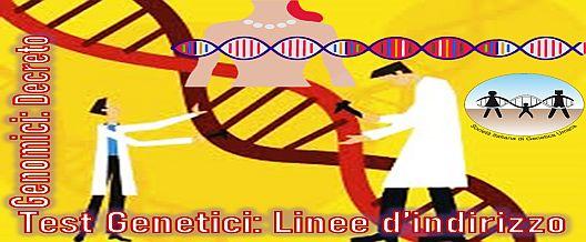 Test genetici – genomici: decreto e linee di indirizzo