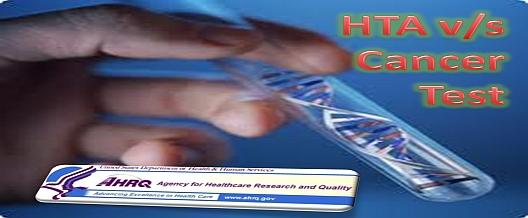 HTA Health Technology Assessment versus Cancer