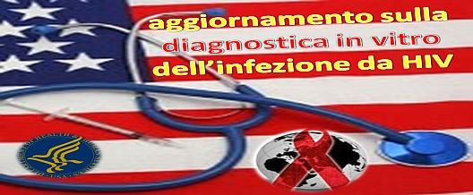 Aggiornamento della Diagnostica HIV targato USA