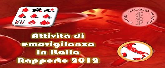 Attività di emovigilanza in Italia 2012