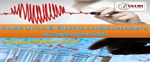 Acido Urico & Rischio Cardiovascolare al Supermercato