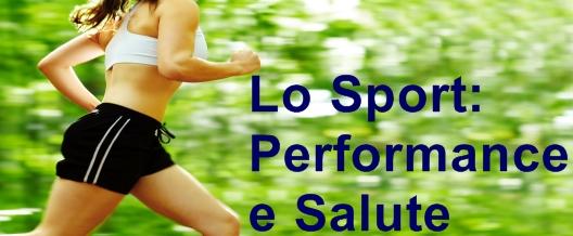Lo Sport: Performance e Salute