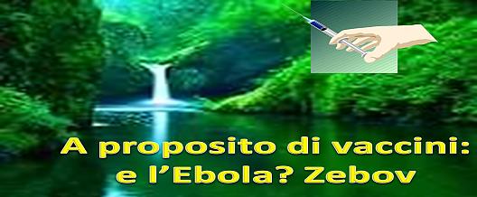 A proposito di vaccini: e l'Ebola? Zebov
