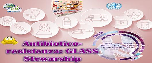 Antibioticoresistenza: GLASS Stewardship