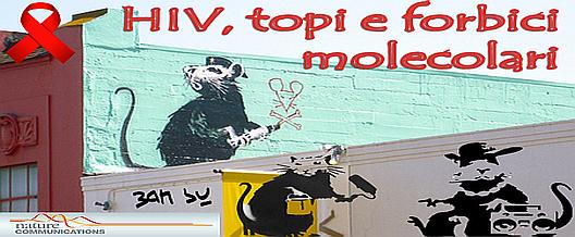HIV, topi e forbici molecolari