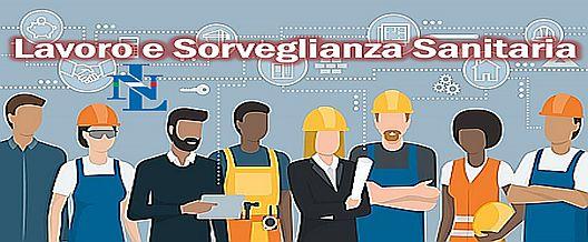 Lavoro e Sorveglianza Sanitaria