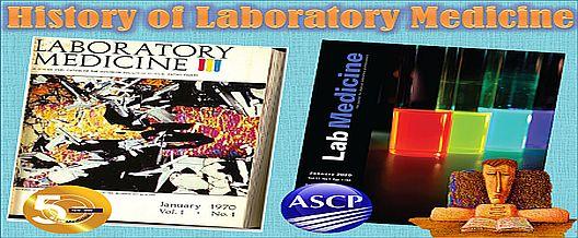History of Laboratory Medicine
