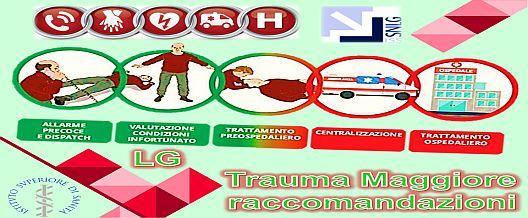 SNLG  Trauma Maggiore : raccomandazioni